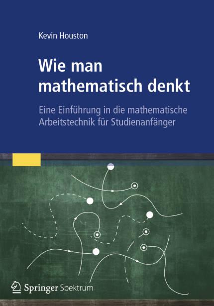 Wie Man Mathematisch Denkt  9783827429971